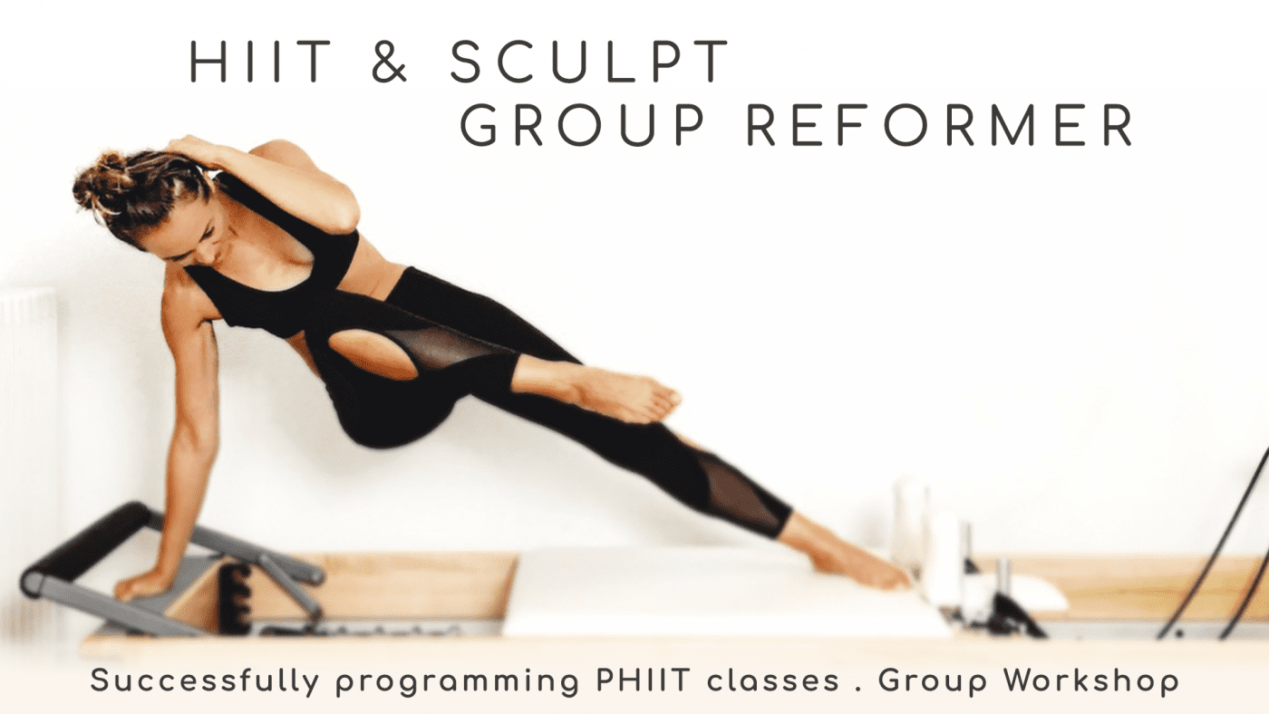 HIIT & Sculpt Reformer – Individual WORKSHOP BLOCK