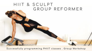 HIIT & Sculpt Reformer by Gone Adventuring